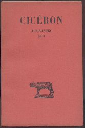 Cicero, M. Tullius - Cicéron - Humbert, Jean (Trad.)  Tusculanes. Livres III à V. Traduit par Jean Humbert.