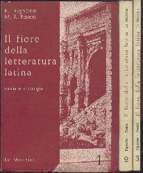 Bignone, Ettore u. Maria Rosa Posani  Il fiore della letteratura latina. Storia della letteratura e antologia per le scuole medie superiori. 4.-5. ed. 3 vol.