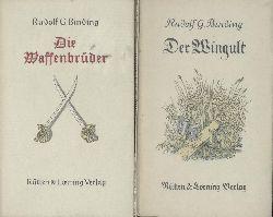 Binding, Rudolf G.  1. Die Waffenbrüder. 86.-95. Tsd. 2. Der Wingult. Der Durchlöcherte. 2 Bände.