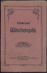 Wirtschaftliche Frauenschule Reifenstein (Hrsg.)  Reifensteiner Wäscheregeln.