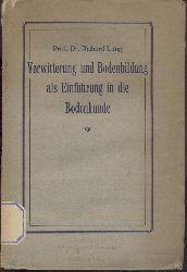 Lang, Richard  Verwitterung und Bodenbildung als Einführung in die Bodenkunde.