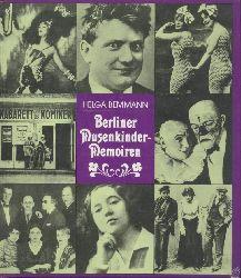 Bemmann, Helga  Berliner Musenkinder-Memoiren. Eine heitere Chronik von 1900-1930.