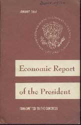 Eisenhower, Dwight D. - Council of Economic Advisers (Ed.)  Economic Report of the President. Transmitted to the Congress January 23, 1957.