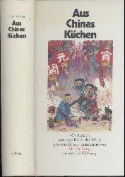 Fu-Lung, Ho  Aus Chinas Küchen. 365 Rezepte aus dem Reich der Mitte. 2. überarbeitete Auflage.