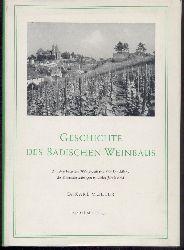 Müller, Karl  Geschichte des badischen Weinbaus. Mit einer badischen Weinchronik und einer Darstellung der Klimaschwankungen im letzten Jahrtausend. 2. verbesserte u. wesentlich erweiterte Auflage.