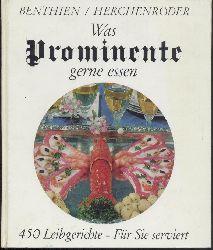 Benthien, Marita (Hrsg.), Walter Knasmüller, Elisabeth Wagner u. Jan Herchenröder  Was Prominente gerne essen. 450 Leibgerichte für Sie serviert.