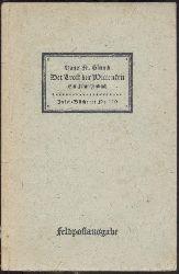 Blunck, Hans Friedrich  Der Trost der Wittenfru. Ein Märchenbuch.  21.-40. Tsd. Feldpostausgabe.
