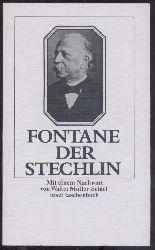 Fontane, Theodor  Der Stechlin. Mit einem Nachwort von Walter Müller-Seidel.