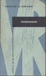 Adorno, Theodor W.  Dissonanzen. Musik in der verwalteten Welt.