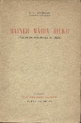 Angelloz, J.-F.  Rainer Maria Rilke. L