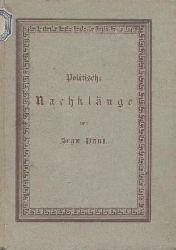 Jean Paul (d.i. Jean Paul Friedrich Richter)  Politische Nachklänge. Wiedergedrucktes und Neues. Hrsg. u. mit Vorwort v. Ernst Förster.