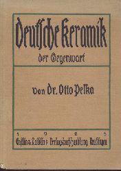 Pelka, Otto  Deutsche Keramik der Gegenwart.
