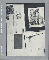 The Non-Objective World. Die Gegenstandslose Welt. 1914 - 1955. Einleitung von Margit Staber und Gerhard Weber. Ausstellungskatalog.