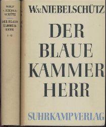 Niebelschütz, Wolf von  Der blaue Kammerherr. Galanter Roman. 4 Teile in 2 Bänden.
