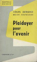 Armand, Louis u. Michel Drancourt  Plaidoyer pour l