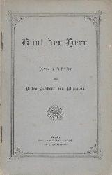 Liliencron, Detlev von  Knut der Herr. Drama in 5 Akten.