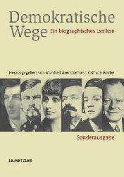 Asendorf, Manfred u. Rolf v. Bockel  Demokratische Wege. Ein biographisches Lexikon. Sonderausgabe.