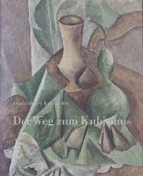 Kahnweiler, Daniel-Henry  Der Weg zum Kubismus.