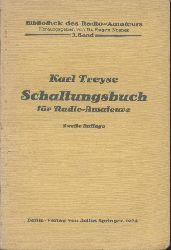 Treyse, Karl  Schaltungsbuch für Radio-Amateure. 2. vervollständigte Auflage.