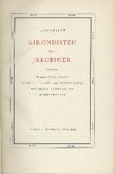 Lamartine, Alphonse de  Girondisten und Jakobiner. (Ausgewählt), herausgegeben u. übersetzt von Alfred Neumann.