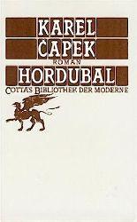 Capek, Karel  Hordubal. Roman. Übers. v. Otto Pick.