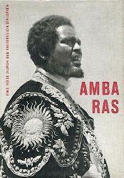 Hartlmaier, Paul  Amba Ras. Eine Reise durch das Kaiserreich Äthiopien.