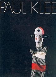 Klee, Paul - Allmen, Pierre von u. Felix Klee  Paul Klee. Puppen, Plastiken, Reliefs, Masken, Theater. Texte von Pierre von Allmen u. Felix Klee. Ausstellungskatalog.