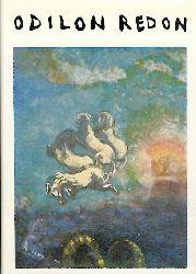 Berger, Klaus  Odilon Redon. Phantasie und Farbe.