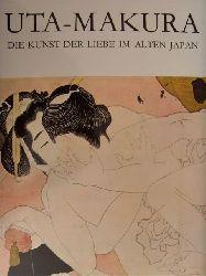 Beurdeley, Michel u.a.  Uta-makura. Die Kunst der Liebe im alten Japan.