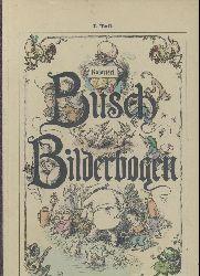 Busch, Wilhelm  Busch Bilderbogen. 1. Teil. Koloriert.