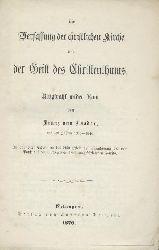 Baader, Franz v. - (Hoffmann, Franz (Hrsg.))  Die Verfassung der christlichen Kirche und der Geist des Christenthums. Blitzstrahl wider Rom. (Hrsg. u. Vorwort v. Franz Hoffmann).