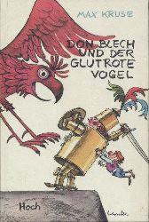Kruse, Max  Don Blech und der glutrote Vogel. 1.-10. Tsd.