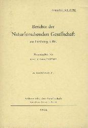 Pfannenstiel, Max (Hrsg.) - Berichte der Naturforschenden Gesellschaft zu Freiburg  Berichte der Naturforschenden Gesellschaft zu Freiburg i. Br. Hrsg. v. Max Pfannenstiel. Band 56, Heft 1.