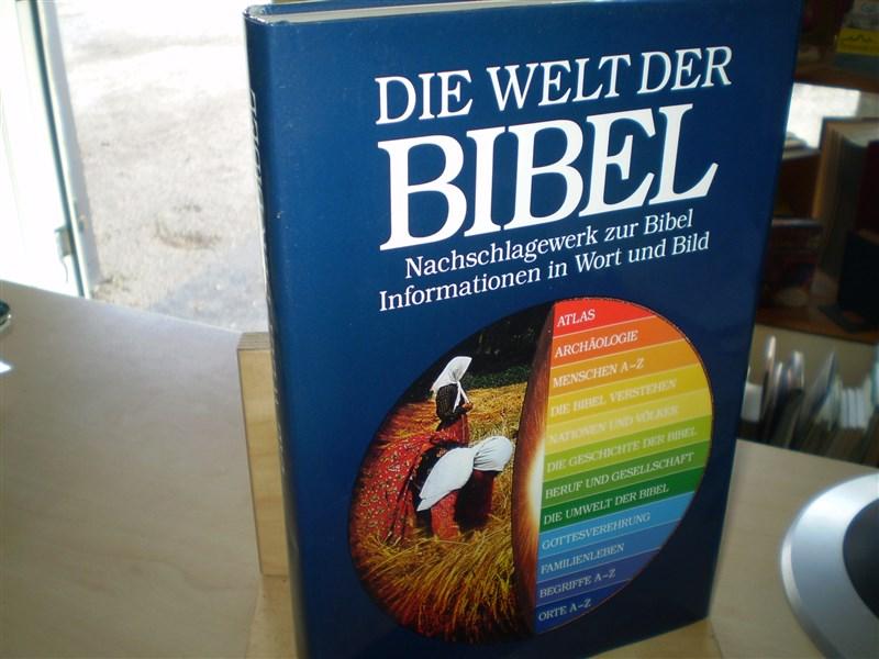 Alexander, Pat; Jahn Drane und David Field:  Die Welt der Bibel.