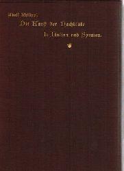 Philippi, Adolf:  Die Kunst der Nachblüte in Italien und Spanien.