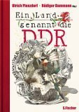Plenzdorf, Ulrich:  Ein Land, genannt die DDR.