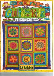 Pearson, Kari e.a.:  More Colourful Quilts for Kids