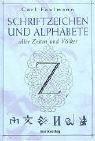 Faulmann, Karl:  Schriftzeichen und Alphabete aller Zeiten und Völker.
