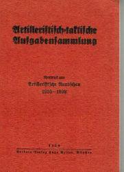 Schlieper, Fritz:  Artilleristisch-taktische Aufgabensammlung. Neudruck aus Artilleristische Rundschau 1935-1938.