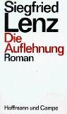 Lenz, Siegfried:  Die Auflehnung : Roman.