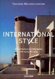Khan, Hasan-Uddin, Philip [Hrsg.] Jodidio und Sybille [Äbers.] Schlegel-Bulloch:  International style : Architektur der Moderne von 1925 bis 1965.