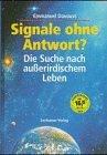 Davoust, Emmanuel:  Signale ohne Antwort? : die Suche nach ausserirdischem Leben.