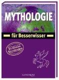 Pöppelmann, Christa:  Mythologie für Besserwisser : [so können Sie mitreden].