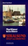 Auerbach, Horst:  Stralsund, Rügen und Hiddensee : maritimer Reiseführer.