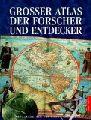 Grimbly, Shona [Hrsg.]:  Großer Atlas der Forscher und Entdecker.