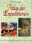 Farrington, Karen:  Atlas der Expeditionen.