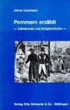 Cammann, Alfred:  Pommern erzählt : Volkskunde und Zeitgeschichte.