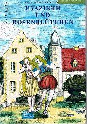 Novalis und Lutz Grumbach (Ill.):  Hyazinth und Rosenblütchen.