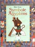 Owusu, Heike:  Symbole Ägyptens.
