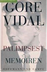 Vidal, Gore:  Palimpsest : Memoiren.